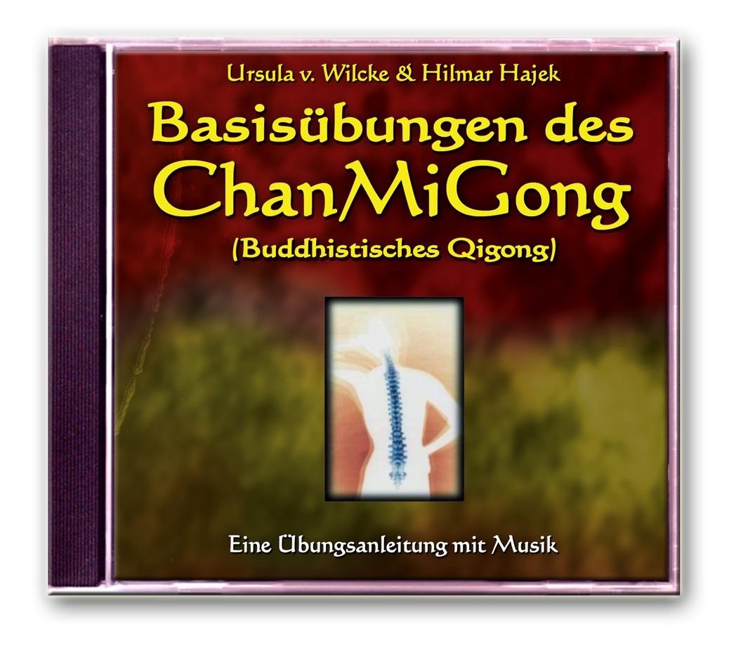 Basisübungen des ChanMiGong: Eine Übungsanleitung mit Musik