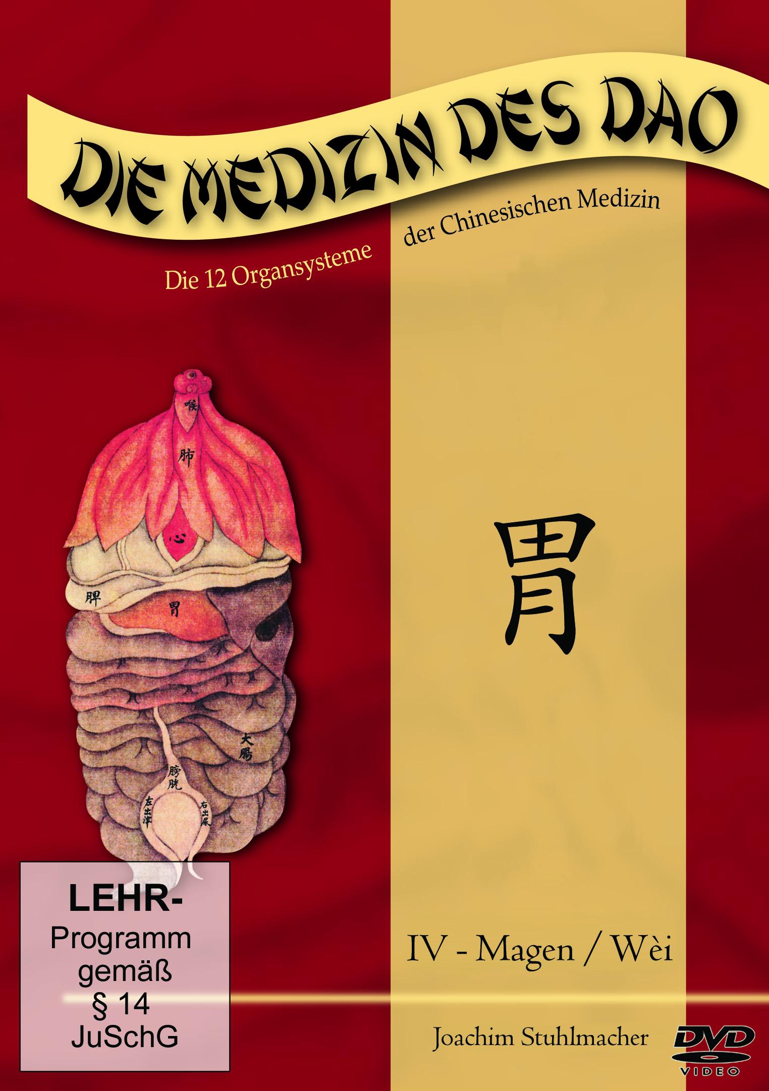 Die Medizin des Dao - Teil 4 / Magen / Wèi