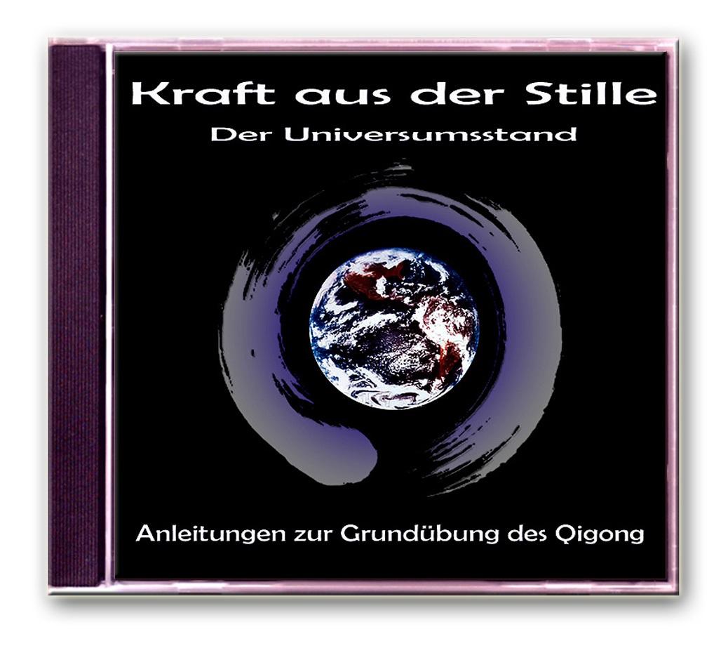 Kraft aus der Stille - Der Universumsstand (Doppel-CD)