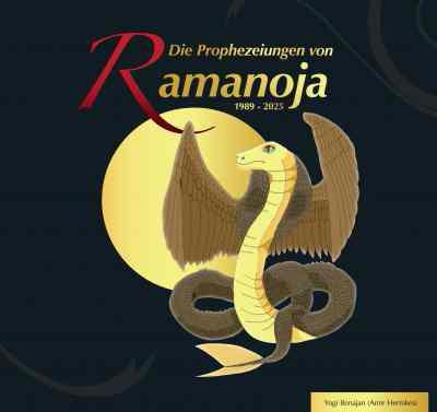 Die Prophezeiungen von Ramanoja 1989-2025