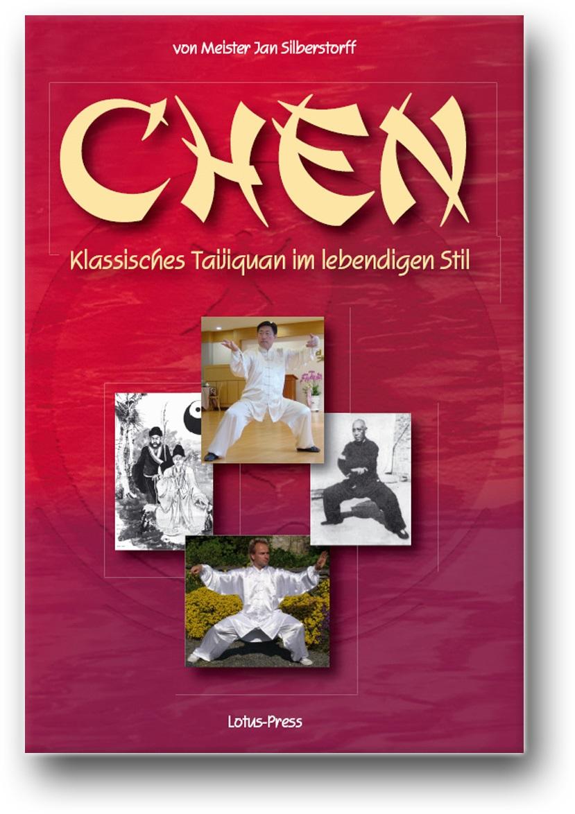 Chen - Klassisches Taijiquan im lebendigen Stil