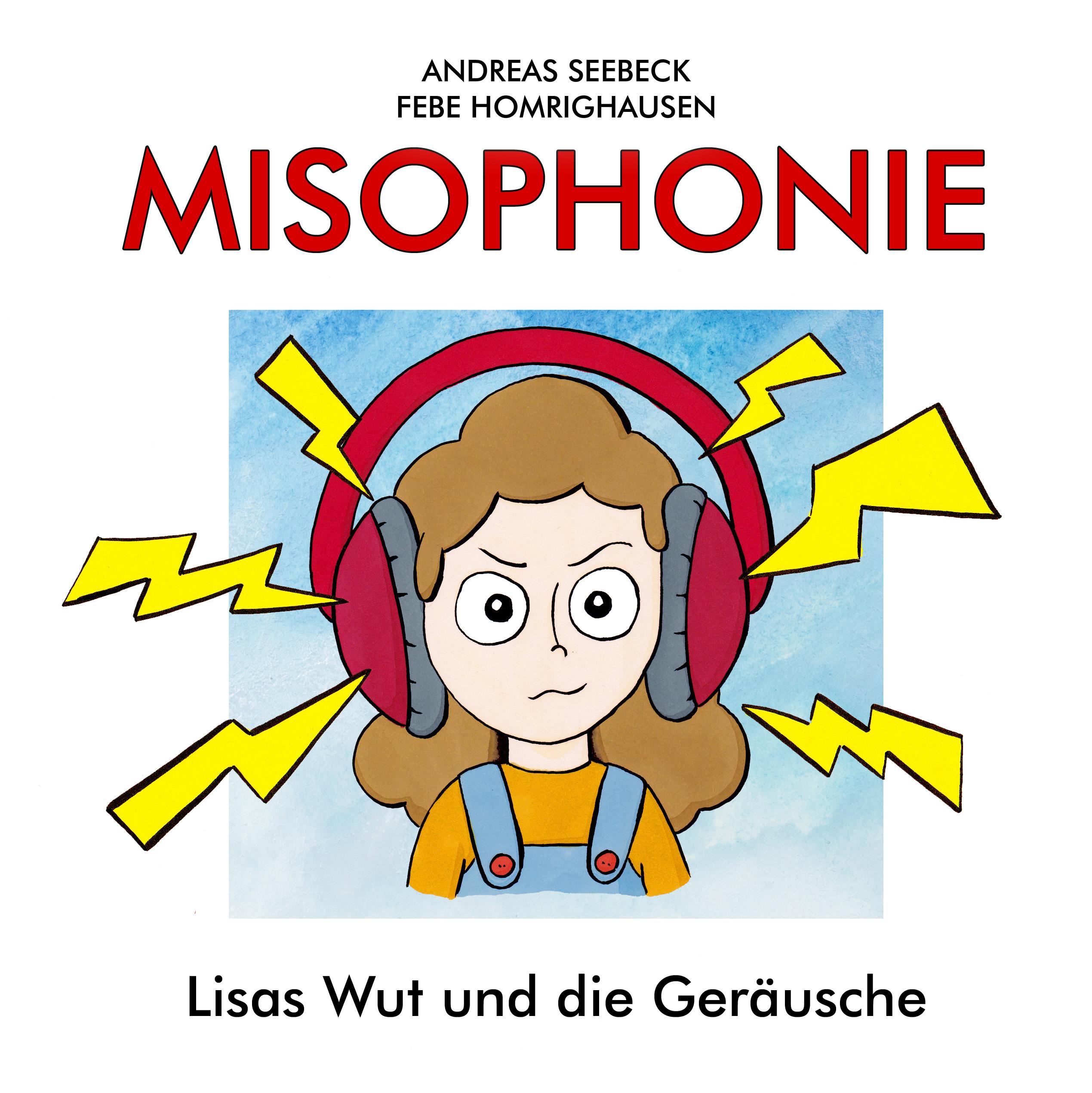 """Cover """"Misophonie - Lisas Wut und die Geräusche"""""""