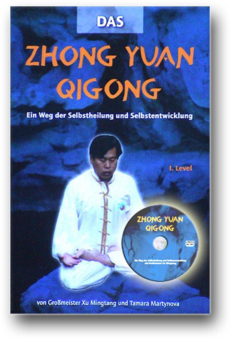 Zhong Yuan Qigong (Buch mit DVD)