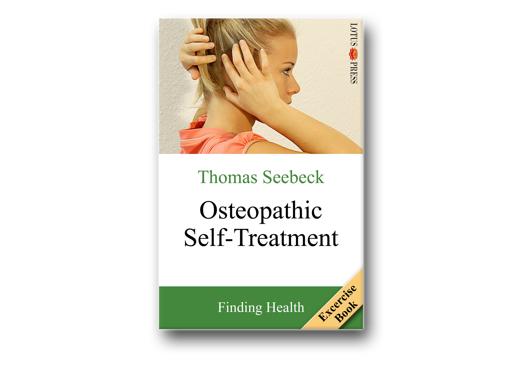Osteopathic Self-Treatment: Finding Health