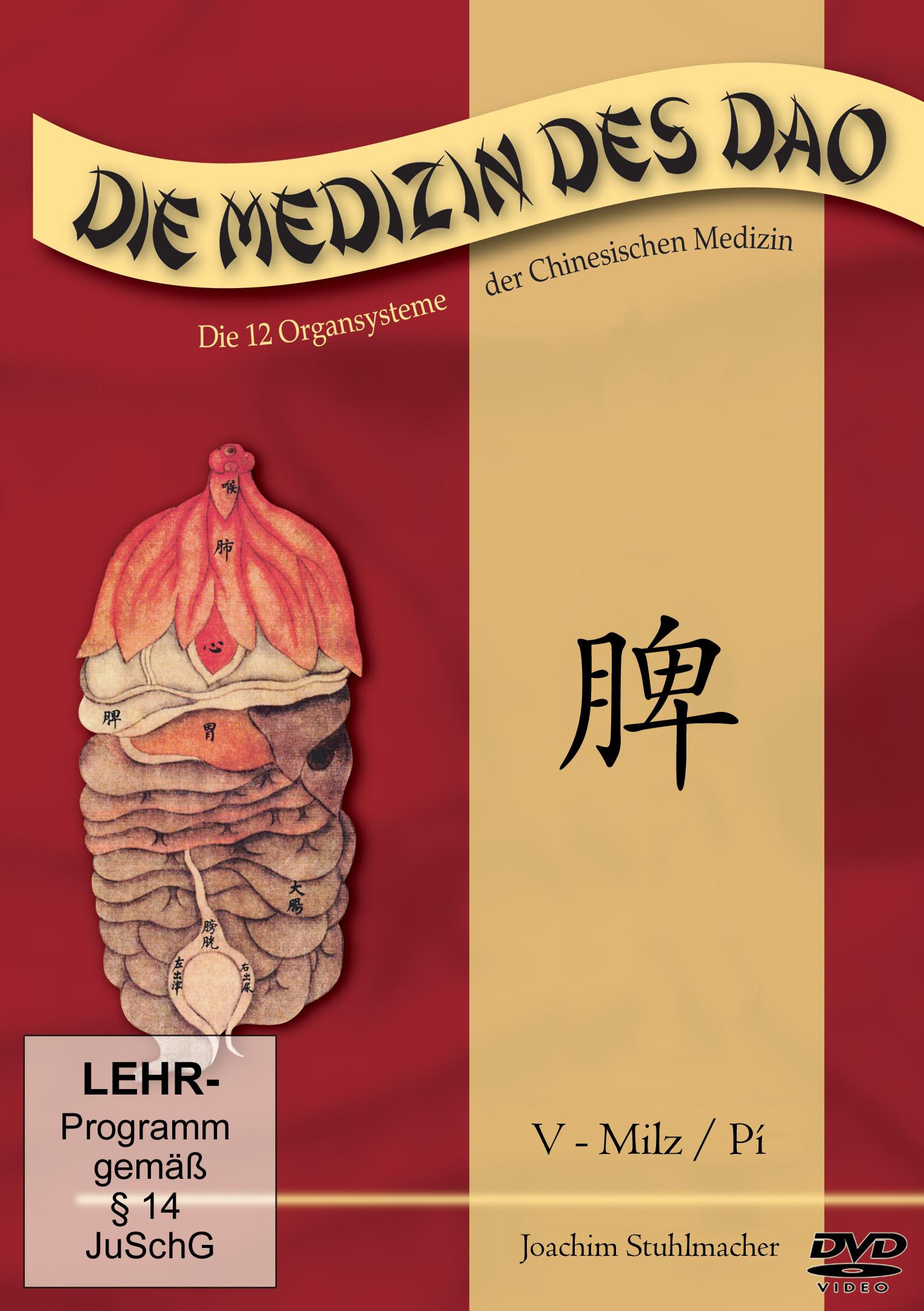 Die Medizin des Dao - Teil 5 / Milz / Pí