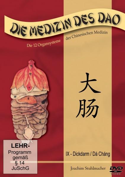 Die Medizin des Dao - Teil 9 / Dickdarm / Dà Cháng