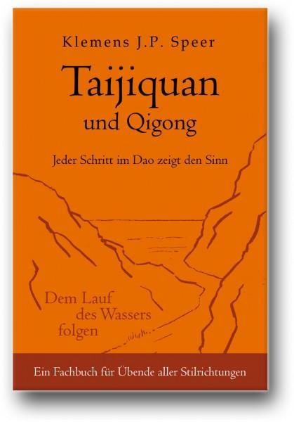 Taijiquan und Qigong: Jeder Schritt im Dao zeigt den Sinn
