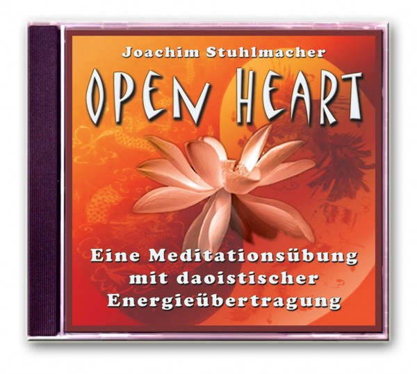 Open Heart – Eine Meditationsübung mit daoistischer Energieübertragung