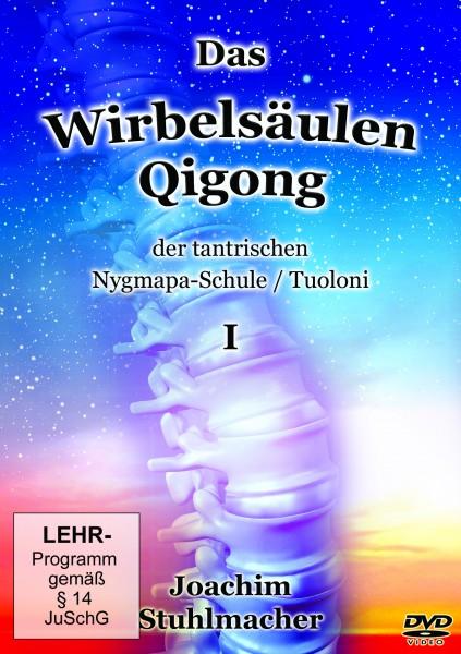Das Wirbelsäulen-Qigong der tantrischen Nygmapa-Schule / Tuoloni