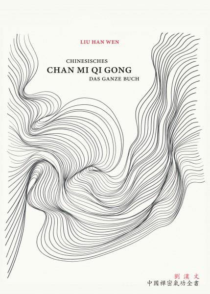 Chinesisches Chan Mi Qi Gong